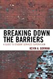 Breaking down the Barriers, Kevin A. Gorman, 1610489373