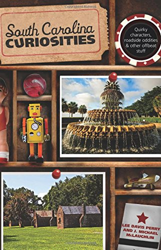 South Carolina Curiosities (Curiosities Series) - South Carolina Antiques