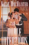 Noble Intentions (Leisure Historical Romance)