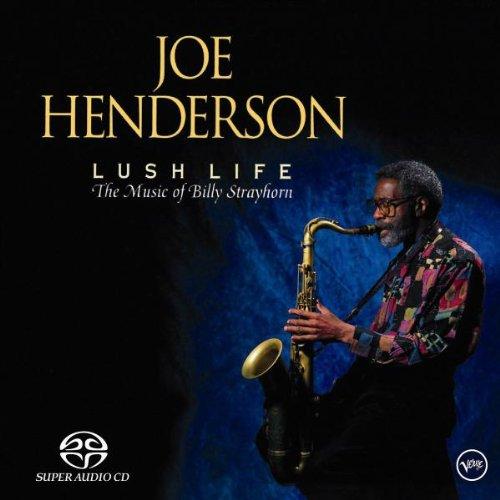 Lush Life: The Music of Billy Strayhorn                                                                                                                                                                                                                                                                                                                                                                                                <span class=