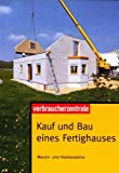 Kauf und Bau eines Fertighauses: Massiv- und Holzbauweise