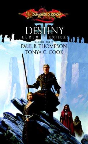 Download Destiny (Dragonlance: Elven Exiles, Vol. 3) ebook