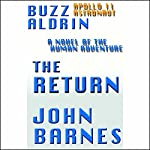 The Return: A Novel of Human Adventure | Buzz Aldrin,John Barnes