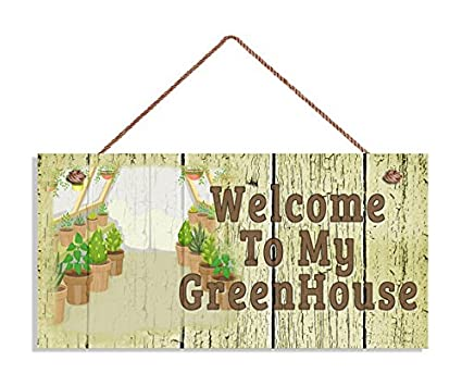 Welcome To My GreenHouse Sign, Shabby Chic Garden Sign, Weatherproof,  5u0026quot; X