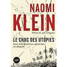 Le choc des utopies: Porto Rico contre les capitalistes du désastre (French Edition)