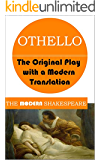 Othello (The Modern Shakespeare: The Original Play with a Modern Translation)