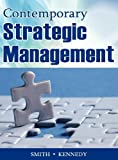 Contemporary Strategic Management, Smith, David and Kennedy, Jeffrey, 0982843445