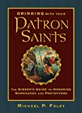 Drinking with Your Patron Saints: The Sinner's