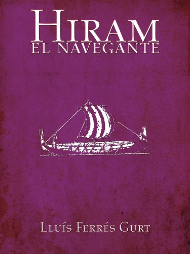 Descargar Libro Hiram El Navegante Lluís Ferrés Gurt