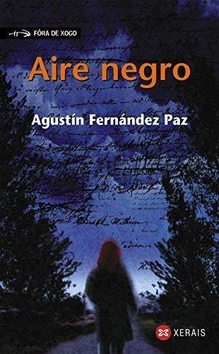 Aire negro / Black Air (Galician Edition) by Agustin Fernandez Paz (2012-10-30)
