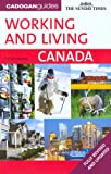 Working and Living in Canada, 2nd (Working & Living Canada)
