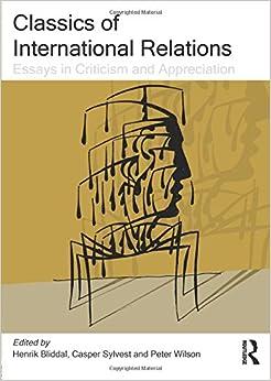 classics of international relations essays in criticism and classics of international relations essays in criticism and appreciation