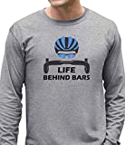 Life Behind Bars - Best Gift for Bicycle Riders Funny Bike Long Sleeve T-Shirt Large Gray