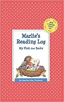 Marlie's Reading Log: My First 200 Books (Gatst) (Grow a Thousand Stories Tall)