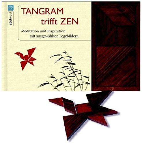 Tangram trifft Zen: Medtitation und Inspiration mit ausgewählten Legebildern