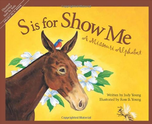 S is for Show Me: A Missouri Alphabet (Discover America State by - Missouri Bears