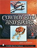 img - for Cowboy Bits and Spurs by Joice I Overton (2003-06-01) book / textbook / text book