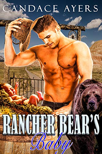 Rancher Bear's Baby (Rancher Bears Series Book 1)