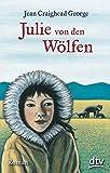 Julie von den Wölfen: Roman