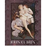 [ JOHN CURRIN BY TOWER, WELLS](AUTHOR)HARDBACK
