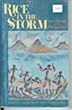 Rice in the Storm : Faith in Struggle in the Philippines, , 0377001929
