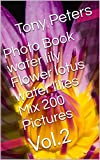 Photo Book water lily Flower lotus water lilies Mix 200 Pictures: Vol.2