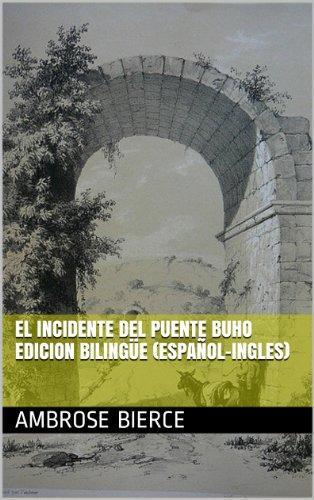 el-incidente-del-puente-buho-edicion-bilingue-espanol-ingles-spanish-edition