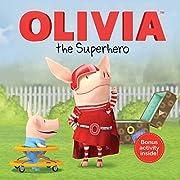 OLIVIA the Superhero (Olivia TV Tie-in)