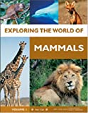 Exploring the World of Mammals, Nancy Simmons, 0791096513