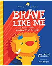 Brave Like Me: A Story about Finding Your Courage