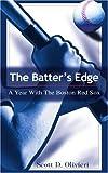 The Batter's Edge, Scott Olivieri, 0595295630