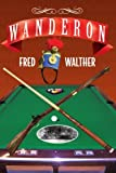 img - for Wanderon by Fred Walther (2008-09-12) book / textbook / text book