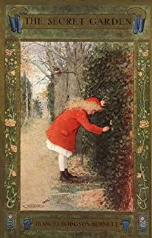 The Secret Garden [Illustrated] by [Burnett, Frances Hodgson]