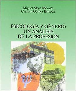 Psicología y género: un análisis de la profesión Fuera de Colección ...
