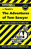CliffsNotes on Twain's The Adventures of Tom Sawyer (Cliffsnotes Literature Guides)