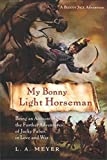 Front cover for the book My Bonny Light Horseman: Being an Account of the Further Adventures of Jacky Faber, in Love and War by L. A. Meyer