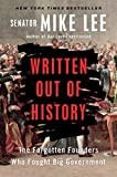 #9: Written Out of History: The Forgotten Founders Who Fought Big Government