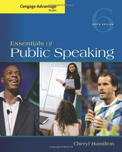 Advantage Series (Cengage Advantage Series: Essentials of Public Speaking (Cengage Advantage Books) 6th edition by Hamilton, Cheryl (2014) Paperback)
