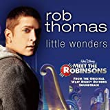 Rob Thomas - Little Wonders