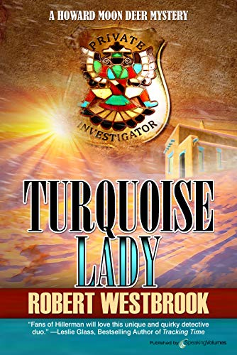 - Turquoise Lady (A Howard Moon Deer Mystery Book 5)
