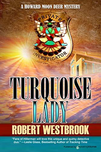 Series Deer - Turquoise Lady (A Howard Moon Deer Mystery Book 5)