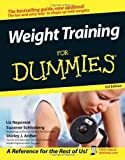 Weight Training for Dummies, Liz Neporent and Suzanne Schlosberg, 0471768456