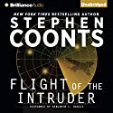 Flight of the Intruder Audiobook by Stephen Coonts Narrated by Benjamin L. Darcie