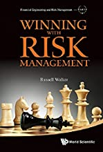 Winning with Risk Management (Financial Engineering and Risk Management - Volume 2)