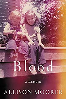 Book Cover: Blood: A Memoir