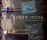 Over India: Kite's Eye Photographs of India