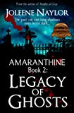 Legacy of Ghosts (Amaranthine Book 2)
