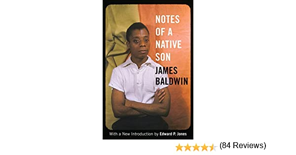 com notes of a native son ebook james baldwin edward p  com notes of a native son ebook james baldwin edward p jones kindle store