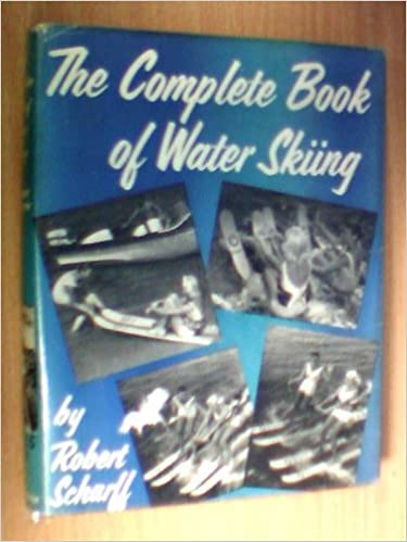The Complete Book of Water Skiing