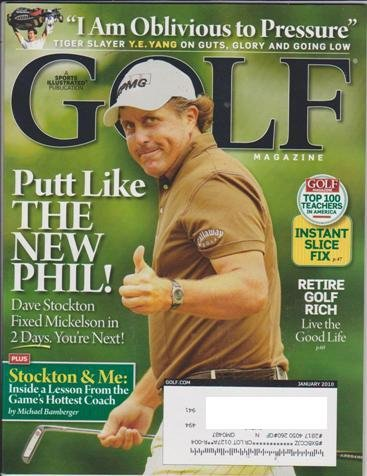 Golf Magazine january 2010: Putt Like the New Phil! John Daly Golfer